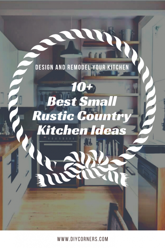 Best Small Rustic Country Kitchen Ideas