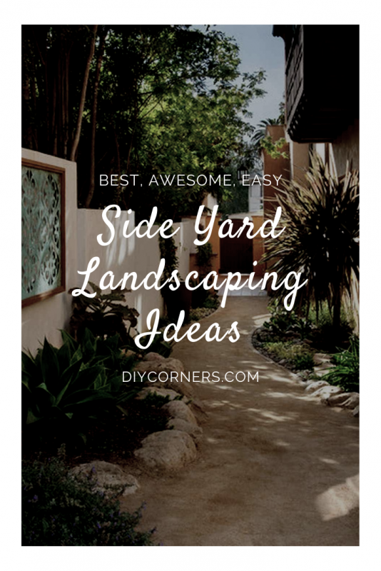 Best Side Yard Landscaping Ideas For Garden Decor